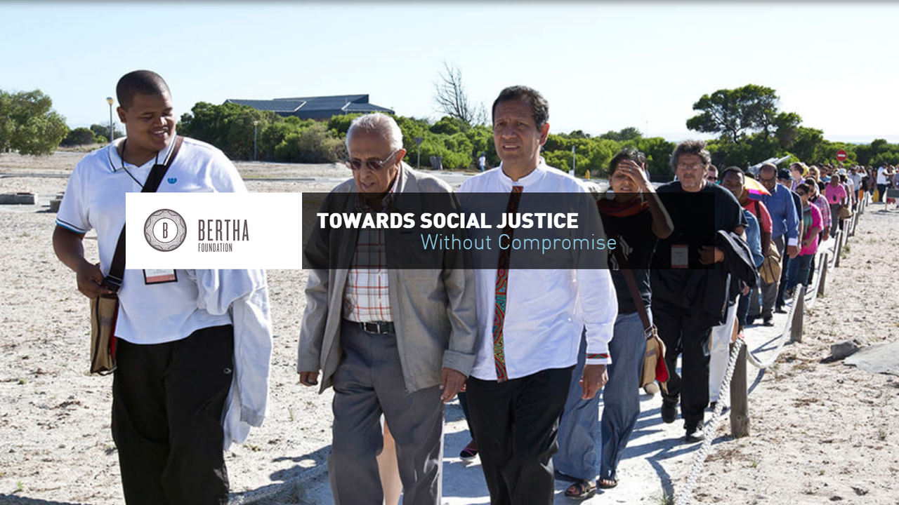 Towards Social Justice. Without Compromise. © Foto: Bertha Foundation
